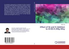 Bookcover of Effect of Ni and Si Addition to Al-8Si-0.4Mg Alloy