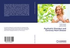 Psychiatric Disorders and Coronary Heart Disease kitap kapağı