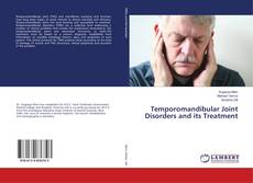 Bookcover of Temporomandibular Joint Disorders and its Treatment