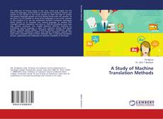 Bookcover of A Study of Machine Translation Methods