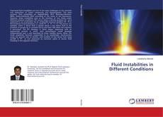 Capa do livro de Fluid Instabilities in Different Conditions