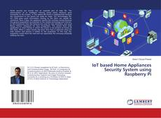 Bookcover of IoT based Home Appliances Security System using Raspberry Pi