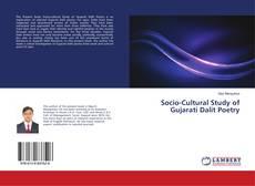 Bookcover of Socio-Cultural Study of Gujarati Dalit Poetry