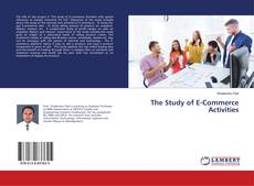 Bookcover of The Study of E-Commerce Activities