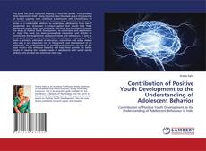 Bookcover of Positive Youth Development and Adolescent Behavior