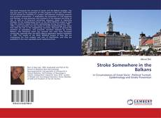 Bookcover of Stroke Somewhere in the Balkans
