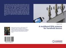 Buchcover von A multiband PIFA antenna for handheld devices