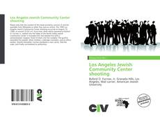 Bookcover of Los Angeles Jewish Community Center shooting
