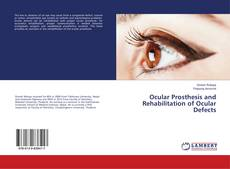 Capa do livro de Ocular Prosthesis and Rehabilitation of Ocular Defects