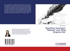 """Bookcover of Rewriting """"Jane Eyre"""": """"Rebecca"""" and """"Wide Sargasso Sea"""""""