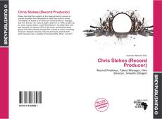 Bookcover of Chris Stokes (Record Producer)