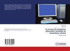 Borítókép a  A survey of computer education facilities of secondary school - hoz