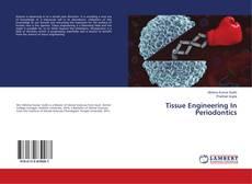 Обложка Tissue Engineering In Periodontics