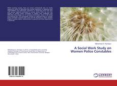 Обложка A Social Work Study on Women Police Constables