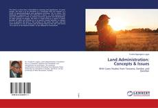 Bookcover of Land Administration: Concepts & Issues