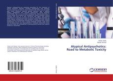 Bookcover of Atypical Antipsychotics: Road to Metabolic Toxicity