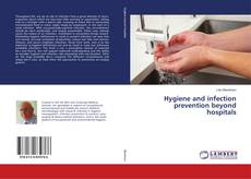 Portada del libro de Hygiene and infection prevention beyond hospitals