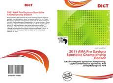 Portada del libro de 2011 AMA Pro Daytona Sportbike Championship Season