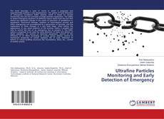 Bookcover of Ultrafine Particles Monitoring and Early Detection of Emergency