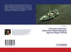 Bookcover of Fisheries Extension Education Methodologies against illegal fishing