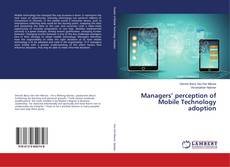 Buchcover von Managers' perception of Mobile Technology adoption