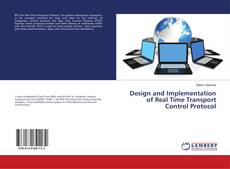 Design and Implementation of Real Time Transport Control Protocol kitap kapağı