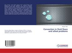Portada del libro de Convection in fluid flows and allied problems