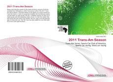 Bookcover of 2011 Trans-Am Season