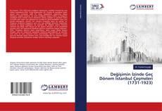 Couverture de Değişimin İzinde Geç Dönem İstanbul Çeşmeleri (1731-1923)