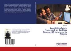 Legal&Regulatory Framework on Cashless Economy&E-commerce in Nigeria的封面