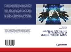 An Approach to Improve the Performance of Students Prediction System的封面