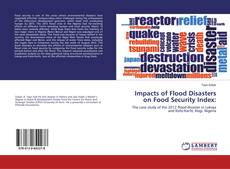 Bookcover of Impacts of Flood Disasters on Food Security Index: