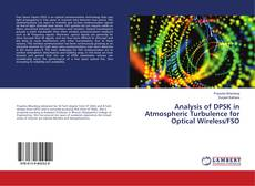 Bookcover of Analysis of DPSK in Atmospheric Turbulence for Optical Wireless/FSO