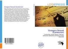 Grzegorz Nowak (Conductor) kitap kapağı