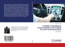 Buchcover von V-SCME: A Developed Channel Model and Coding for V2V Communication