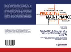 Portada del libro de Residual Life Estimation of a Fabricated Humidity Sensor Using AI