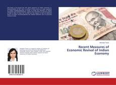 Couverture de Recent Measures of Economic Revival of Indian Economy
