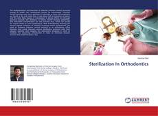 Couverture de Sterilization In Orthodontics
