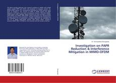 Обложка Investigation on PAPR Reduction & Interference Mitigation in MIMO-OFDM