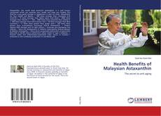 Обложка Health Benefits of Malaysian Astaxanthin