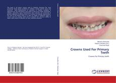Crowns Used For Primary Teeth kitap kapağı