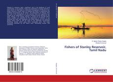 Bookcover of Fishers of Stanley Reservoir, Tamil Nadu