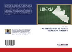 Capa do livro de An Introduction To Human Rights Law In Liberia