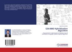 Обложка GSA-BBO Hybridization Algorithm