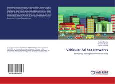 Bookcover of Vehicular Ad hoc Networks