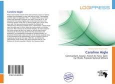 Bookcover of Caroline Aigle
