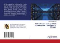 Bookcover of Performance Management Practices and Challenges in Ethiopia