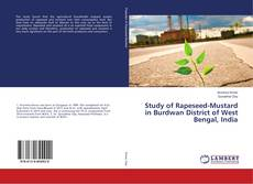 Bookcover of Study of Rapeseed-Mustard in Burdwan District of West Bengal, India
