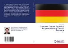 Buchcover von Economic Theory, Technical Progress and the Case of Germany