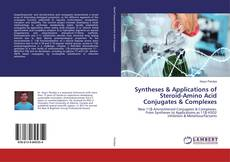 Portada del libro de Syntheses & Applications of Steroid-Amino Acid Conjugates & Complexes